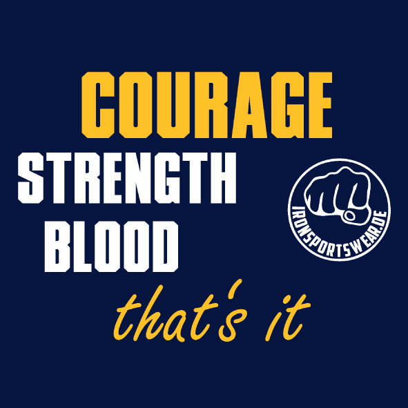CourageStrengthBlood gelb